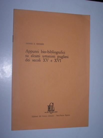 Appunti Bio-Bibliografici su alcuni Umanisti Pugliese dei Secoli XV e XVI