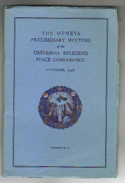 Image for THE GENEVA PRELIMINARY MEETING of the UNIVERSAL RELIGIOUS PEACE CONFERENCE