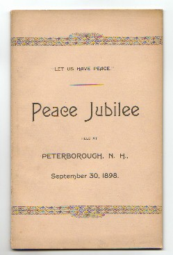 Image for PROCEEDINGS OF THE PEACE JUBILEE held at Peterborough, N.H. September 30, 1898
