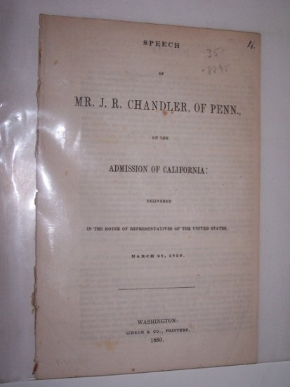 Image for SPEECH of Mr. J. R. CHANDLER, of PENN., ON THE ADMISSION OF CALIFORNIA