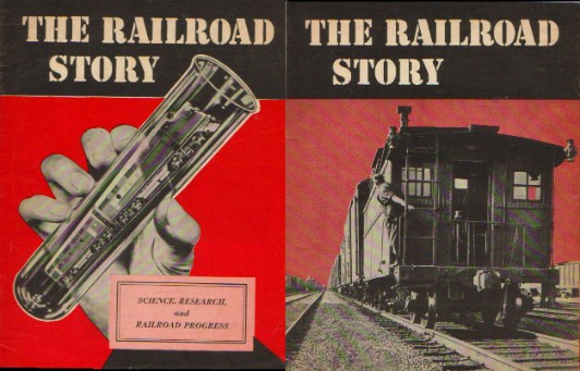 Image for THE RAILROAD STORY - Science, Research, and Railroad Progress