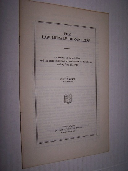 Image for THE LAW LIBRARY OF CONGRESS  An account of its activities and the more important accessions for the fiscal year ending June 30, 1932