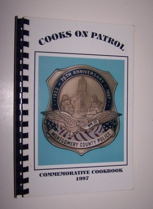 Image for COOKS ON PATROL Commemorative Cookbook Montgomery County Police