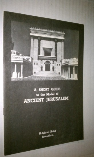 Image for A SHORT GUIDE TO THE MODEL OF ANCIENT JERUSALEM