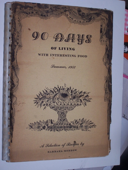 Image for 90 DAYS of Living with Interesting Food - Summer 1952