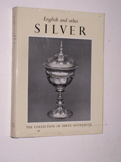 Image for ENGLISH AND OTHER SILVER IN THE UNTERMYER COLLECTION