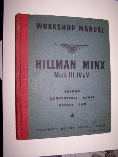 Image for Workshop Manual, Hillman Minx Mark III, IV & V Saloon, Convertible, Coupe, Estate Car
