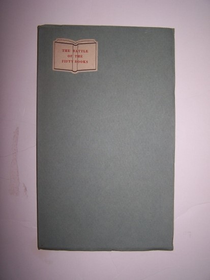 Image for The Battle of the Fifty Books - Address by Lester Douglas at the Opening of The Fifty Books of the Year, Febr. 9th 1932  [One of a Limited Edition of only 95 copies]