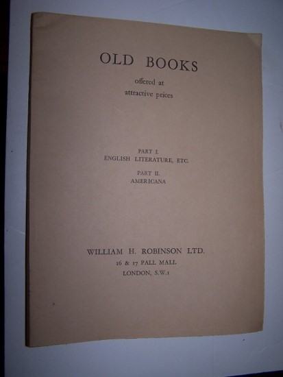 Image for MISCELLANEOUS OLD BOOKS Offerred at Attractive Prices - Part I: English Literature, etc. and Part II: Americana Catalogue 61 1937