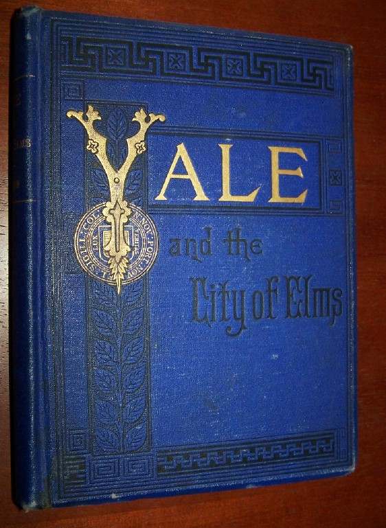 "Image for YALE AND ""THE CITY OF ELMS"""