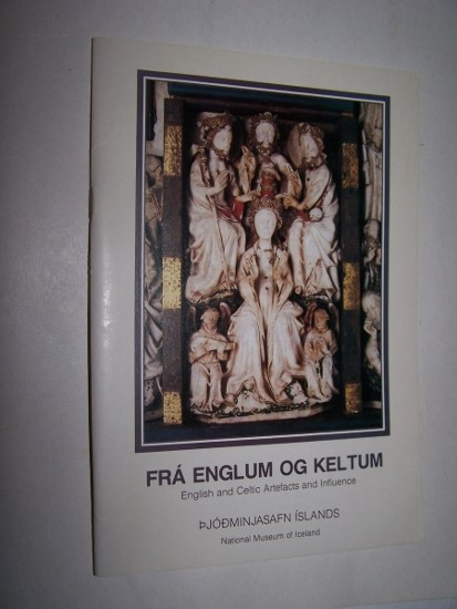 Image for Fra Englum og Keltum - English and Celtic Artifacts and Influence