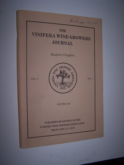Image for The Vinifera Wine Growers Journal - Volume 9, No. 4  (Winter 1982) including Wine Grape Production in Arizona