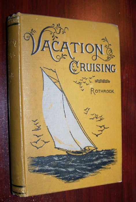 Image for VACATION CRUISING IN CHESAPEAKE AND DELAWARE BAYS