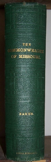 Image for THE COMMONWEALTH OF MISSOURI -  A Centennial Record with 48 Steel Engravings