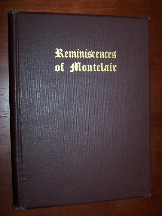 Image for REMINISCENCES OF MONTCLAIR with Some Account of Montclair's Part in the Civil War