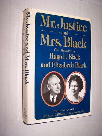Image for MR. JUSTICE AND MRS. BLACK - The Memoirs of Hugo L. Black and Elizabeth Black