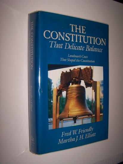 Image for THE CONSTITUTION  That Delicate Balance Landmark Cases that Shaped the Constitution