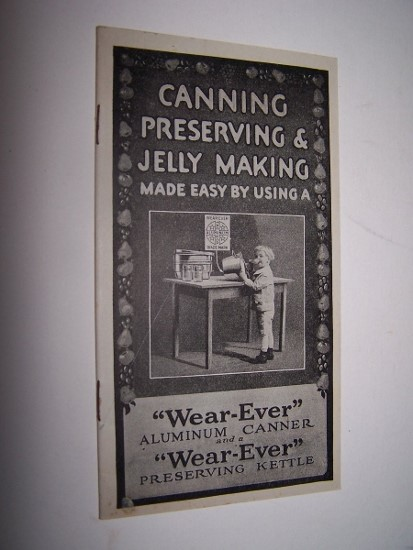 Image for Canning, Preserving & Jelly Making Made Easy By Using a 'Wear-Ever' Aluminum Canner and a 'Wear-Ever' Preserving Kettle
