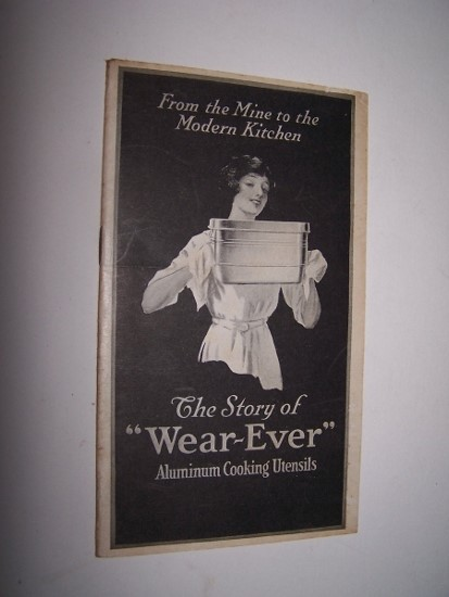 "Image for From the Mine to the Modern Kitchen -- The Story of ""Wear-Ever"" Aluminum Cooking Utensils"