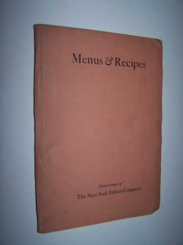 Image for Menus and Recipes  Compliments of the New York Edison Company
