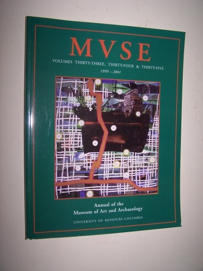 Image for MVSE  Annual of the Museum of Art and Archaeology, Volumes Thirty-Three, Thirty-Four & Thirty-Five