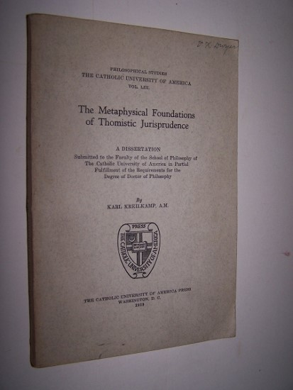 Image for The Metaphysical Foundations Of Thomistic Jurisprudence