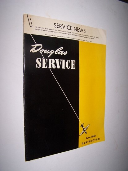 "Image for DOUGLAS SERVICE Vol. III, No 6, June 1945   ""RESTRICTED """