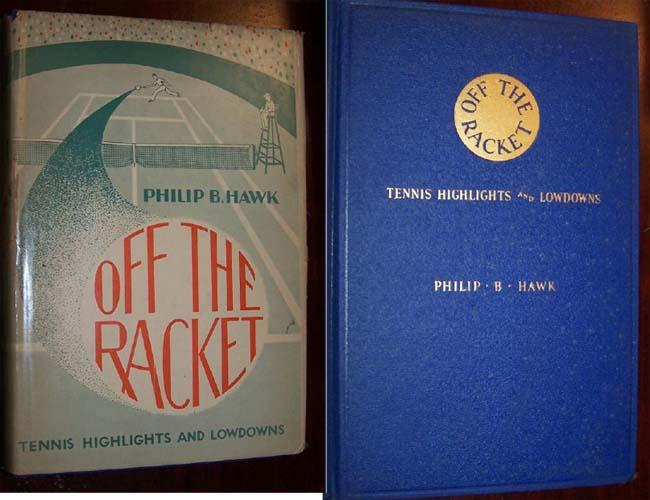 Image for OFF THE RACKET -  Tennis Highlights and Lowdowns [in scarce Dustjacket]