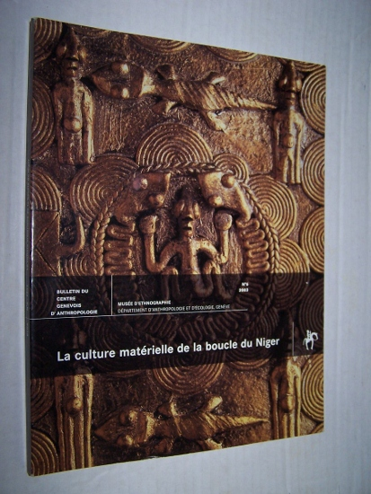 Image for LA CULTURE MATERIELLE DE LA BOUCLE DU NIGER