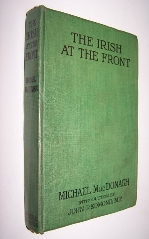 Image for THE IRISH AT THE FRONT With an introduction by John Redmond