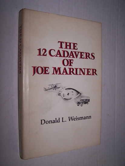 Image for THE 12 CADAVERS OF JOE MARINER