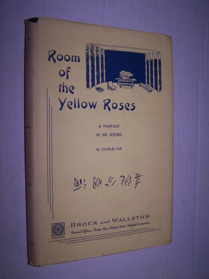 Image for ROOM OF THE YELLOW ROSES - A Fantasy in Six Scenes