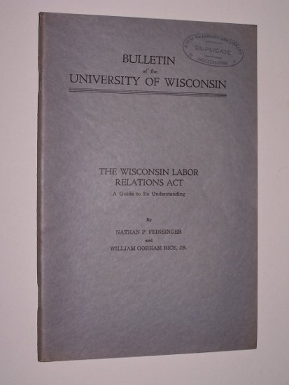 Image for THE WISCONSIN LABOR RELATIONS ACT A Guide to Understanding