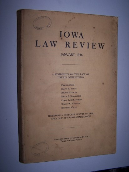 Image for A SYMPOSIUM ON THE LAW OF UNFAIR COMPETITION including a Complete Survey of the Iowa Law of Unfair Competition