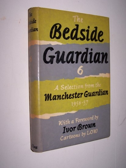 Image for The Bedside Guardian 6 A Selection from the Manchester Guardian 1956 - 1957