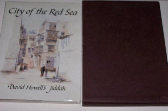 Image for CITY OF THE RED SEA  David Howell's Jiddah