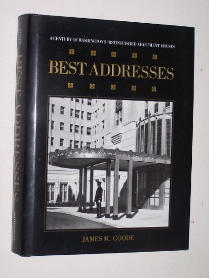 Image for BEST ADDRESSES  A Century of Washington's Distinguished Apartment Houses