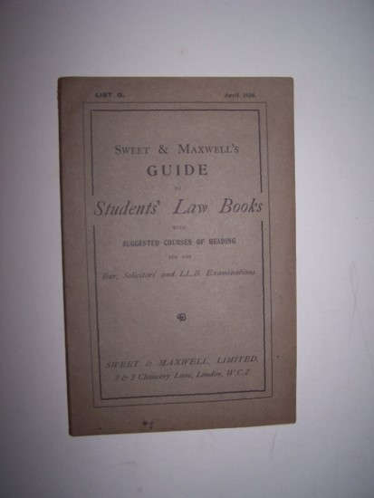 Image for Sweet & Maxwell's Guide to Students' Law Books   (List G - April 1928 ) with Suggested Courses of Reading for the Bar, Solicitors' and L.L.B. Examinations