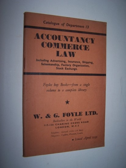 Image for Catalogue of Department 13 - Accountancy, Commerce, Law   (April 1939) Including Advertising, Insurance, Shipping, Salesmanship, Factory Organization, Stock Exchange
