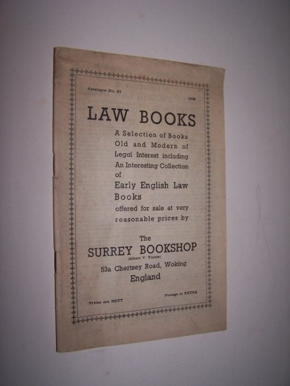 Image for Law Books - A Selection of Books Old and Modern of Legal Interest - Catalogue No. 93 including An Interesting Collection of Early English Law Books