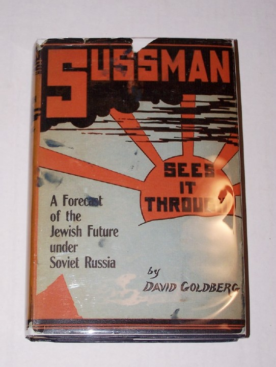 Image for SUSSMAN SEES IT THROUGH   A reappraisal of the Jewish position under the Soviets