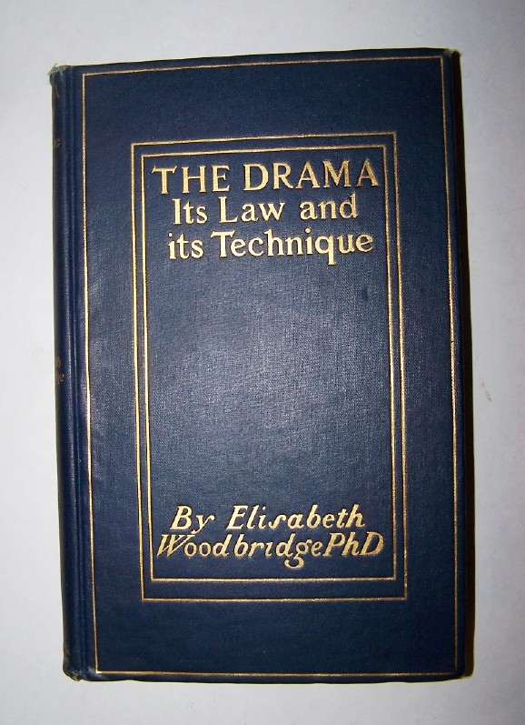 Image for The Drama - Its Law and Its Technique