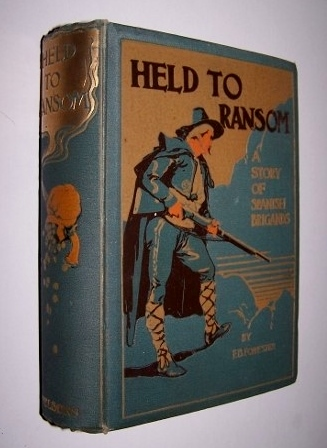 Image for HELD TO RANSOM A Story of Spanish Brigands