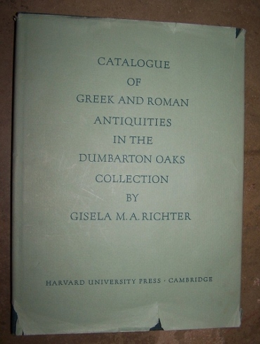Image for CATALOGUE OF THE GREEK AND ROMAN ANTIQUITIES IN THE DUMBARTON OAKS COLLECTION