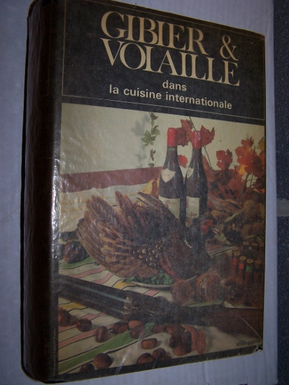 Image for GIBIER et VOLAILLE dans LA CUISINE INTERNATIONALE (Game and Poultry)