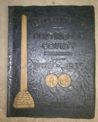 Image for SOUVENIR HISTORICAL BOOK ISSUED IN CONNECTION WITH THE SESQUI-CENTENNIAL CELEBRATION OF HUNTINGDON COUNTY PENNSYLVANIA