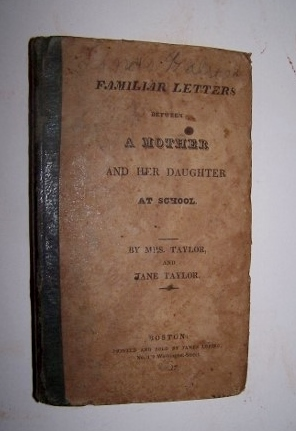 Image for Familiar Letters Between a Mother and Her Daughter at School