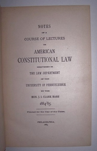 Image for NOTES OF A COURSE OF LECTURES ON AMERICAN CONSTITUTIONAL LAW  Delivered in the Law Department of the University of Pennsylvania.  Printed for the use of the Class.