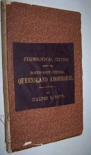 Image for Ethnological Studies among the North-West-Central Queensland Aborigines