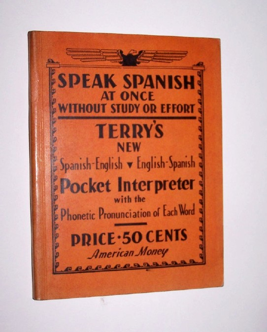 Image for TERRY'S NEW Spanish-English / English-Spanish  POCKET INTERPRETER with the Phonetic Pronunciation of Each Word  - Speak Spanish At Once